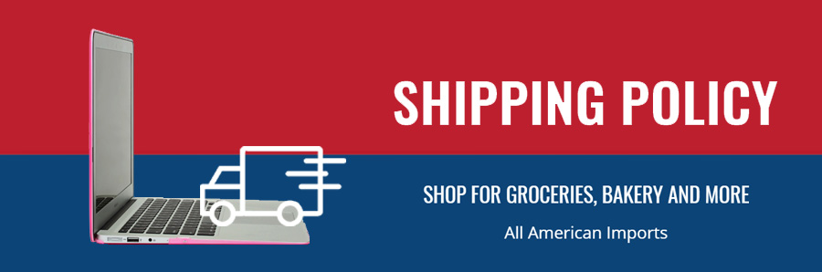 Big Apple Shopping In Lebanon - All American Imports - Shipping Policy